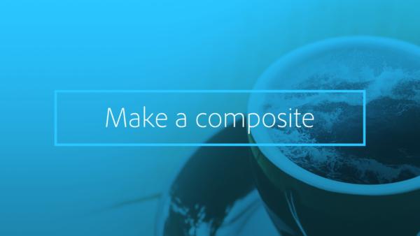 Make a composite